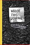 Wreck This Journal on the Go (tentative), Keri Smith, 0399171916