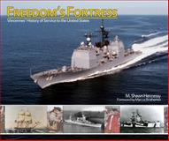 Freedom's Fortress : Vincennes' History of Service to the United States, Hennessy, M. Shawn, 0615291910