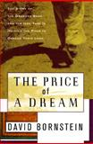 The Price of a Dream : The Story of the Grameen Bank and the Idea That Is Helping the Poor to Change Their Lives, Bornstein, David, 068481191X