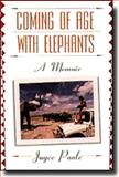 Coming of Age with Elephants, Joyce Poole, 0786881917