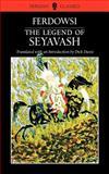 The Legend of Seyavash, Abolqasem Ferdowsi, 0934211914