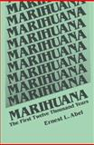 Marihuana : The First Twelve Thousand Years, Abel, E. L., 1489921915