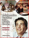 Collaborative Teaching in the Middle Grades, Helaine Becker, 1591581915