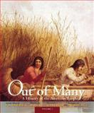 Out of Many : A History of the American People, Faragher, John Mack and Armitage, Susan H., 0205011918