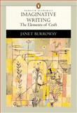 Imaginative Writing : The Elements of Craft, Burroway, Janet, 0321081919