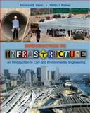 Introduction to Infrastructure : An Introduction to Civil and Environmental Engineering, Dixit, Avinash and Reiley, D., 0470411910