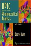 HPLC Methods for Pharmaceutical Analysis, Lunn, George, 0471331910