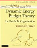 Dynamic Energy Budget Theory for Metabolic Organisation, Kooijman, Bas, 052113191X