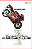 Beautiful Things in Popular Culture 9781405131919
