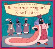 The Emperor Penguin's New Clothes, Janet Perlman, 1550741918
