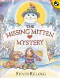 The Missing Mitten Mystery, Steven Kellogg, 0142301922
