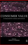 Consumer Value : A Framework for Analysis and Research, , 0415191920