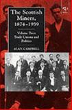 The Scottish Miners, 1874-1939, Campbell, Alan, 0754601927