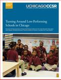 Turning Around Low-Performing Schools in Chicago, de la Torre, Marisa and de la Torre, Marisa, 0985681926