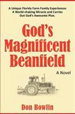God's Magnificent Beanfield, Don Bowlin, 144975192X