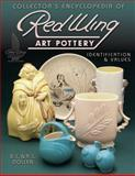 Collector's Encyclopedia of Red Wing Art Pottery, B. L. Dollen and R. L. Dollen, 1574321927
