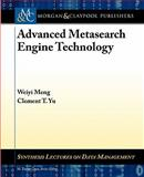 Advanced Metasearch Engine Technology, Meng, Weiyi, 1608451925