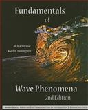 Fundamentals of Wave Phenomena, Hirose, Akira and Lonngren, Karl E., 1891121928