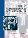 Public Administration and Public Affairs, Henry, Nicholas, 0131401920