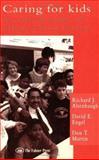 Caring for Kids : A Critical Study of Urban School Leavers, Altenbaugh, Richard J. and Engel, David E., 0750701927