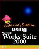 Using Microsoft Works Suite 2000 9780789721921