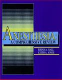 Anesthesia, Hall, Brian A. and Jones, Keith A., 0815141920
