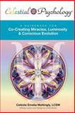 Celestial Psychology®, Celeste Emelia Mattingly, 098598192X