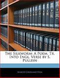 The Silkworm, Marco Girolamo Vida, 1141201925