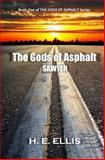 The Gods of Asphalt, H. E. Ellis, 1466261927