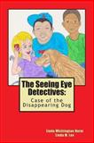The Seeing Eye Detectives, Linda Whittington Hurst, 1491081929