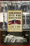 Arkansas Civil War Heritage, W. Stuart Towns, 1626191921