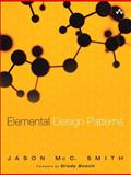 Elemental Design Patterns, Smith, Jason McColm, 0321711920