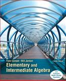 Elementary and Intermediate Algebra, Plus NEW MyMathLab with Pearson EText -- Access Card Package, Tom Carson, Bill E. Jordan, 0321951921