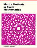 Matrix Methods in Finite Mathematics
