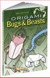 Origami Bugs and Beasts, Manuel Sirgo Alvarez, 0486461920