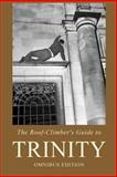 The Roof-Climber's Guide to Trinity, Geoffrey Winthrop Young and John Hurst, 0900891920