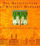 The Architecture of Historic Hungary, , 0262231921