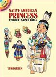 Native American Princess Sticker Paper Doll, Yuko Green, 0486451925