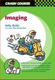 Imaging, Kelly, Barry E. and Bickle, Ian, 0723431922