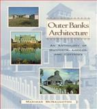 Outer Banks Architecture, Marimar McNaughton, 0895871920