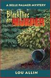 Blackflies Are Murder, Lou Allin, 092914192X