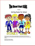 The Head Start Kids Present Getting Ready for School, Martha Durhal, 1492121924