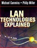 LAN Technologies Explained, Miller, Philip, 1555581927