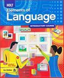 Holt Elements of Language, Holt Rinehart and Warriner, 003094192X