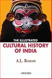 The Illustrated Cultural History of India 9780195691924
