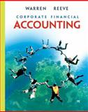 Corporate Financial Accounting, Warren, Carl S. and Reeve, James M., 0324381921
