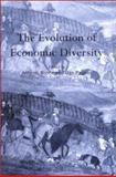 The Evolution of Economic Diversity 9780415221924