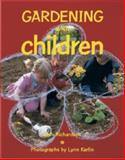 Gardening with Children, Beth Richardson, 1561581925