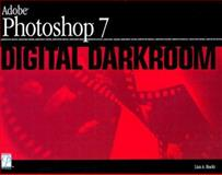 Adobe Photoshop 7 Digital Darkroom, Bucki, Lisa, 1931841926