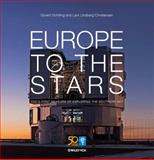 Europe to the Stars, Lars Lindberg Christensen and Govert Schilling, 3527411925